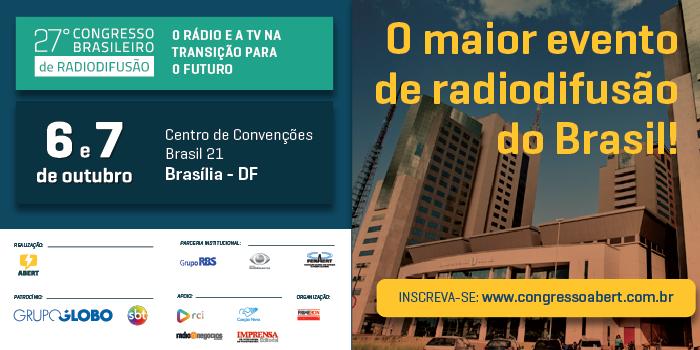 Notícias: MiniCom, Anatel, Ecad e Fenaert tiram dúvidas do radiodifusor durante o 27º Congresso da ABERT