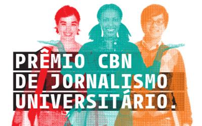 Notícias: Inscrições para Prêmio CBN de Jornalismo segue até o dia 31