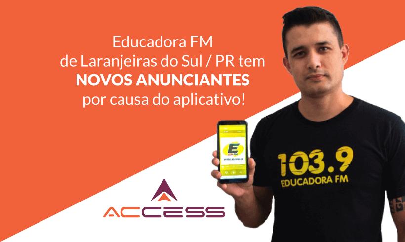 O Aplicativo aumentou o número de anunciantes da Rádio Educadora!