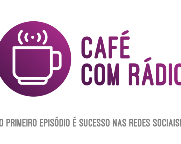 Retornos do Primeiro Episódio Café com Rádio